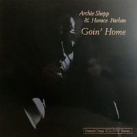 Archie Shepp & Horace Parlan, Goin' Home
