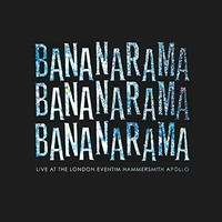 Bananarama, Live at the London Eventim Hammersmith Apollo