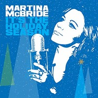 Martina McBride, It's The Holiday Season