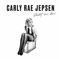 Carly Rae Jepsen, Party For One