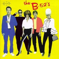 The B-52s, The B-52's / Play Loud