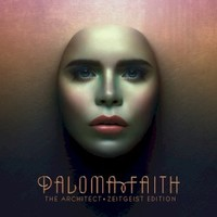 Paloma Faith, The Architect (Zeitgeist Edition)