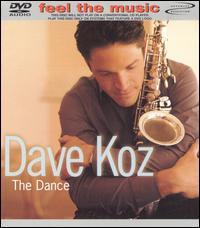 Dave Koz, The Dance
