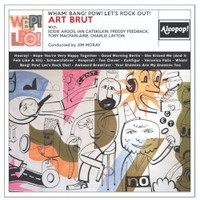 Art Brut, Wham! Bang! Pow! Let's Rock Out!