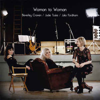 Judie Tzuke, Beverley Craven, Julia Fordham, Woman to Woman