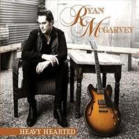 Ryan McGarvey, Heavy Hearted