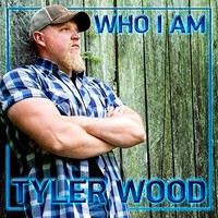 Tyler Wood, Who I Am
