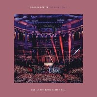 Gregory Porter, One Night Only: Live At The Royal Albert Hall