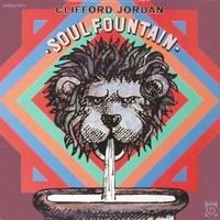 Clifford Jordan, Soul Fountain