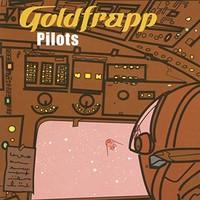 Goldfrapp, Pilots (On a Star)