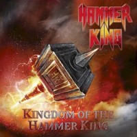 Hammer King, Kingdom Of The Hammer King