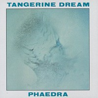 Tangerine Dream, Phaedra