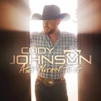 Cody Johnson, Ain't Nothin' To It