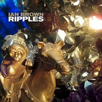 Ian Brown, Ripples