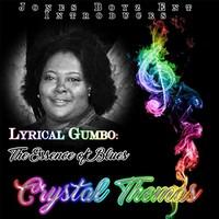 Crystal Thomas, Lyrical Gumbo: The Essence of Blues