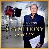 Michael Bolton, A Symphony of Hits