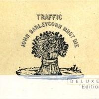 Traffic, John Barleycorn Must Die (Deluxe Edition)