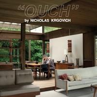 """Nicholas Krgovich, """"Ouch"""""""