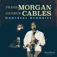 Frank Morgan & George Cables, Montreal Memories