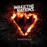 Wake the Nations, Heartrock