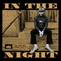 Charley Crockett, In the Night