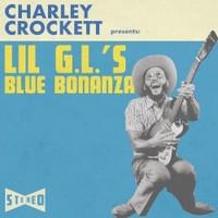 Charley Crockett, Lil G.L.'s Blue Bonanza