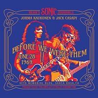 Jorma Kaukonen & Jack Casady, Bear's Sonic Journals: Before We Were Them
