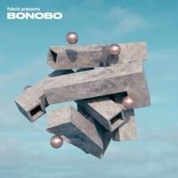 Bonobo, Fabric Presents Bonobo