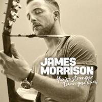 James Morrison, You're Stronger Than You Know