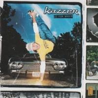Kazzer, Go for Broke