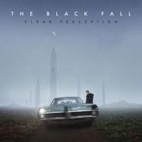 The Black Fall, Clear Perception