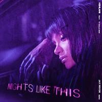 Kehlani, Nights Like This (feat. Ty Dolla $ign) [Jay Pryor Remix]