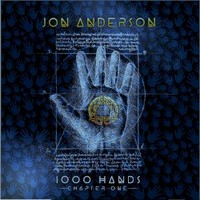 Jon Anderson, 1000 Hands: Chapter One
