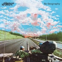 The Chemical Brothers, No Geography
