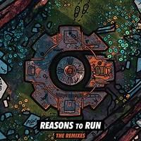 Crankdat, Reasons To Run (Remixes)