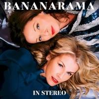Bananarama, In Stereo