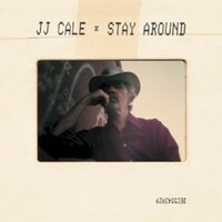 J.J. Cale, Stay Around