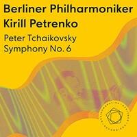 "Berliner Philharmoniker & Kirill Petrenko, Tchaikovsky: Symphony No. 6 ""Pathetique"""