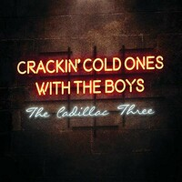 The Cadillac Three, Crackin' Cold Ones With The Boys