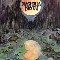 Magnolia Bayou, Magnolia Bayou
