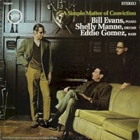 Bill Evans, A Simple Matter Of Conviction