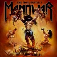 Manowar, The Final Battle I