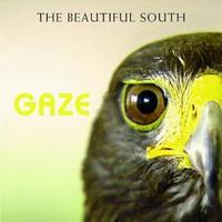 The Beautiful South, Gaze
