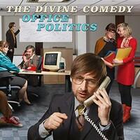 The Divine Comedy, Office Politics