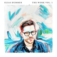 Elias Dummer, The Work, Vol. I