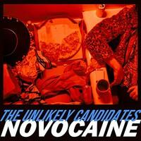 The Unlikely Candidates, Novocaine