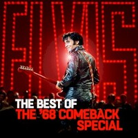 Elvis Presley, The Best of The '68 Comeback Special