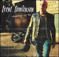 Trent Tomlinson, Country Is My Rock