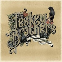 The Teskey Brothers, Run Home Slow