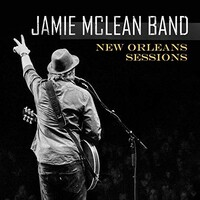 Jamie McLean Band, New Orleans Sessions
